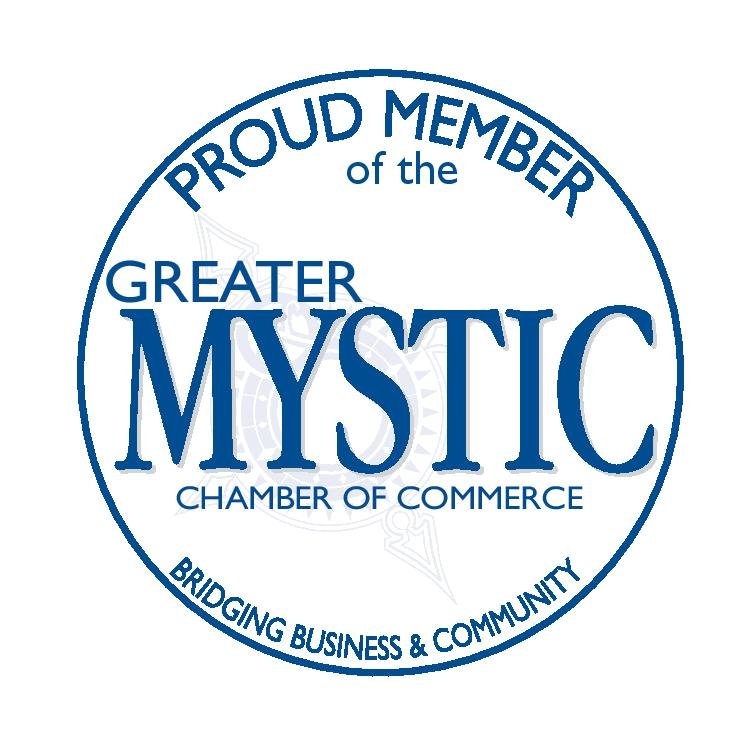 Proud Member of the Greater Mystic Chamber of Commerce